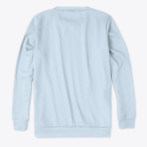 Christmas Sweatshirt Pale Blue T-Shirt Back