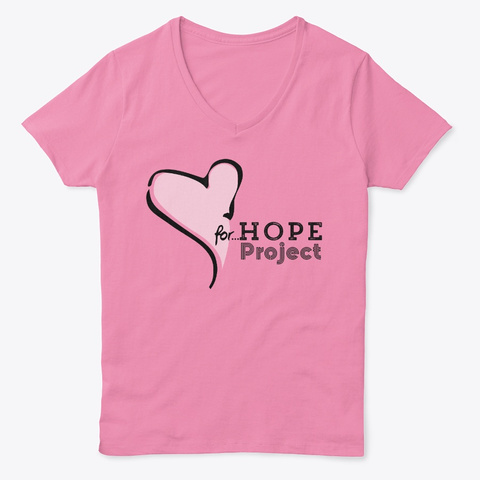 Heart For Hope Project Pink  T-Shirt Front