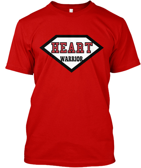 Heart Warrior Never Give Up Classic Red T-Shirt Front
