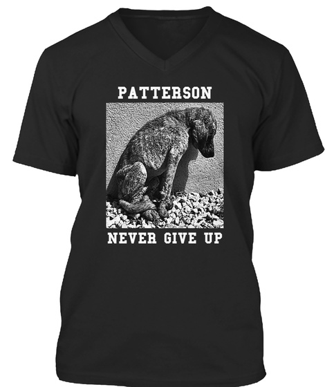 Patterson Never Give Up Black T-Shirt Front