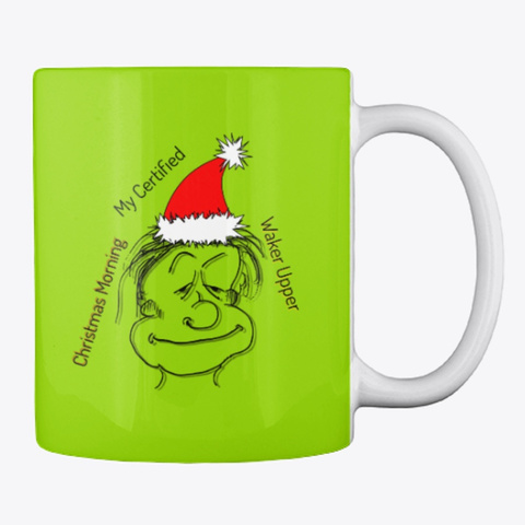 Christmas Morning Waker Upper Mug Lime Green Mug Back