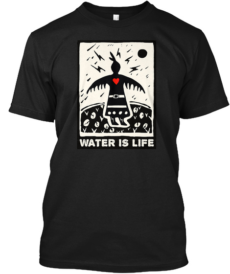 Water Is Life Black T-Shirt Front