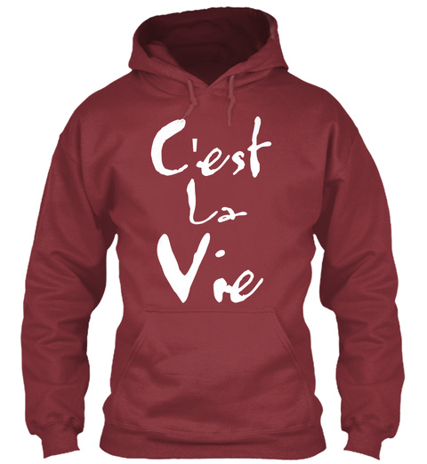 Cest La Vie Maroon T-Shirt Front