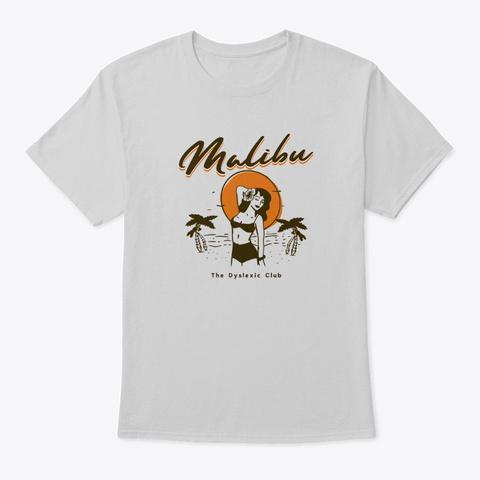Malibu Bikini Girl Light Steel T-Shirt Front
