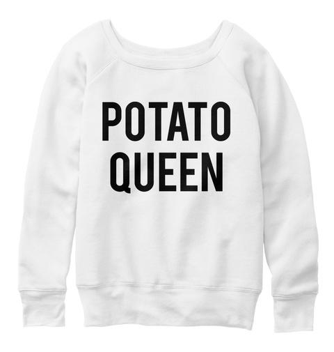 Potato Queen White  T-Shirt Front