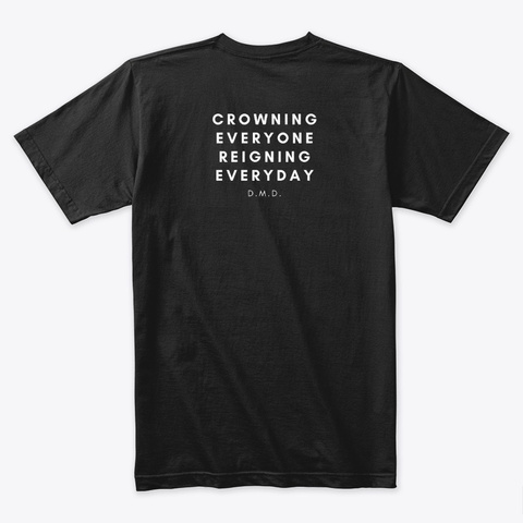 Wear Your Crown (Text On Back) Black T-Shirt Back