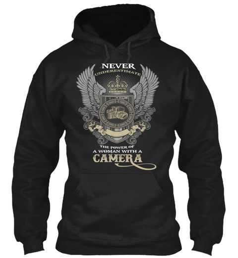 Never Underestimate The Power Of Woman With A Camera Black T-Shirt Front