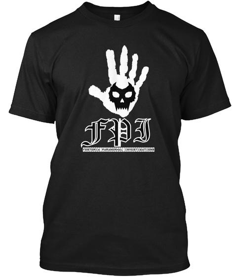 Fpi Fostoria Paranormal Investigations Black T-Shirt Front