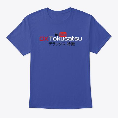 Dx Tokusatsu Youtube T  Shirt Deep Royal T-Shirt Front