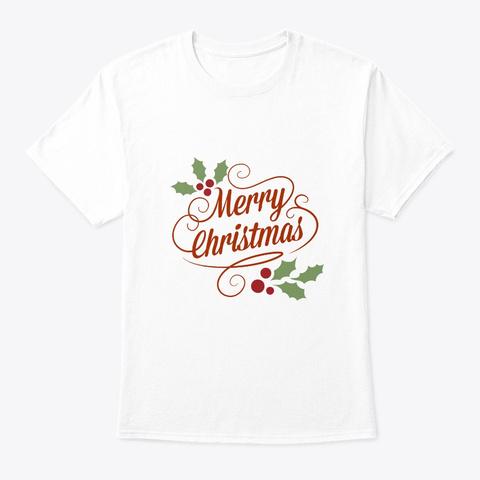 Christmas T Shirts | Holiday T Shirts White T-Shirt Front