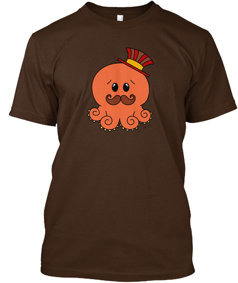 Steampunk Octopus   Mustache And Tophat Dark Chocolate T-Shirt Front