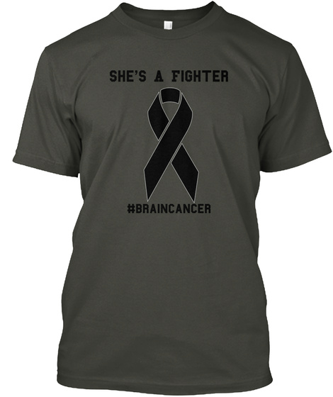 She's A Fighter #Braincancer Smoke Gray T-Shirt Front