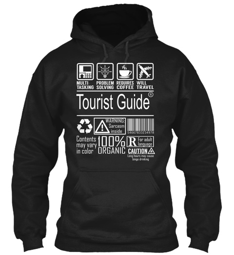 Multi Tasking Problem Solving Requires Coffee Will Travel Tourist Guide Warning Contents May Vary In Color 100%... Black T-Shirt Front