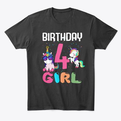 Unicorn 4th Birthday Shirt Girl Black T Front