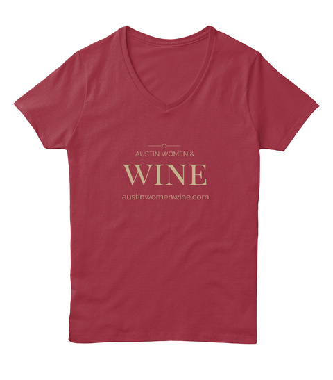 Austin Women & Wine Austinwomenwine.Com Deep Red  T-Shirt Front