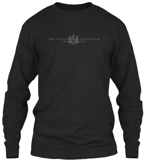 The Hawanan Kingdom 1795 1893 Black Long Sleeve T-Shirt Front