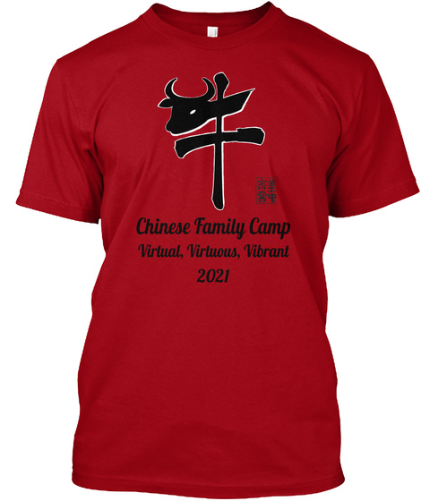 Chinese Family Camp Virtual, Virtuous, Vibrant 2021 Deep Red T-Shirt Front