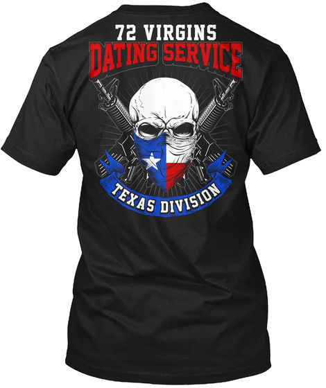 72 Virgins Dating Service Texas Division Black T-Shirt Back