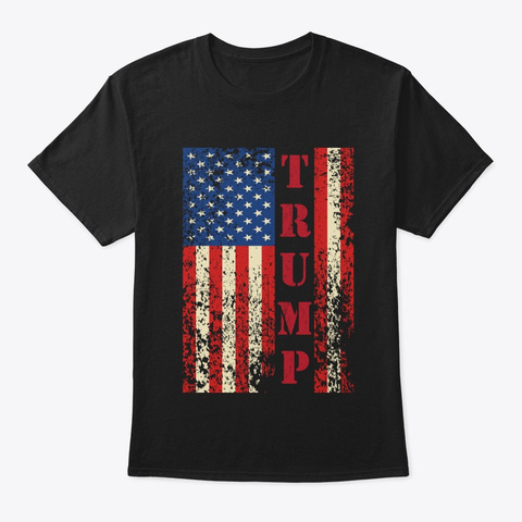 Trump Vintage Retro Distressed Usa Flag Black T-Shirt Front