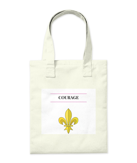 Courage Courage Tote Bags Natural T-Shirt Back