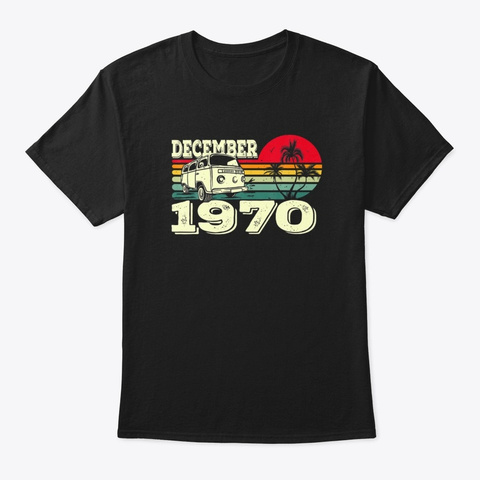 Vintage December 1970 Awesome Birthday Black T-Shirt Front