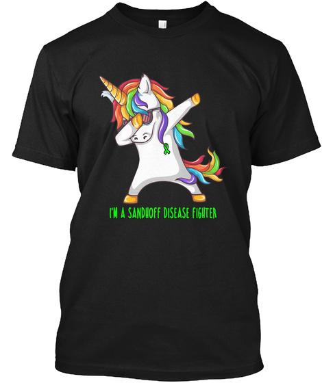 I'm A Sandhoff Disease Fighter Black T-Shirt Front
