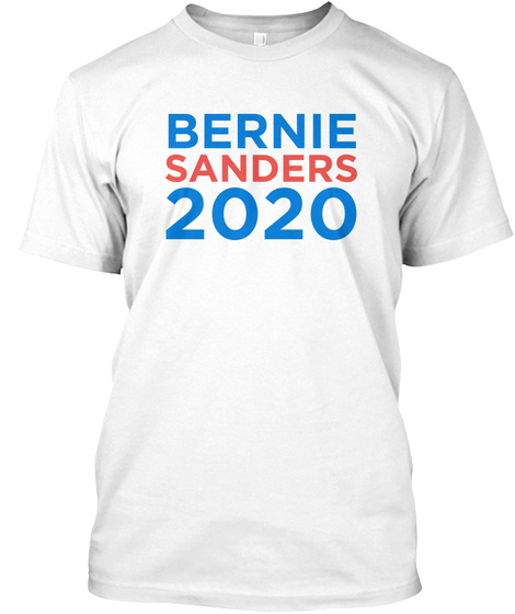 Bernie Sanders 2020 White T-Shirt Front