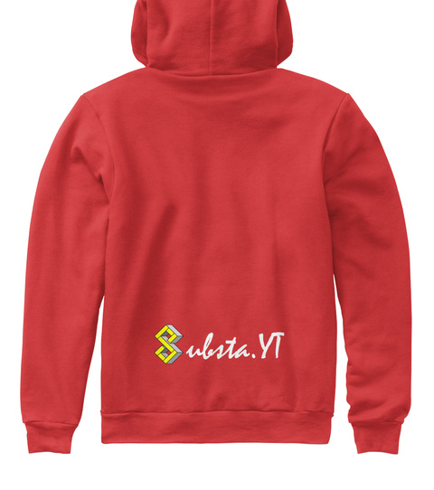 Substa You Tube Channel Merch Red Sweatshirt Back