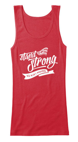 Stand Strong Ko Kia' I Mauna Red T-Shirt Front