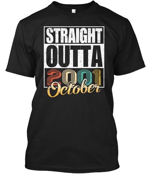 2001 October Birthday T Shirt Black T-Shirt Front