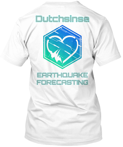 Dutchsinse Earthquake Forecasting White T-Shirt Back