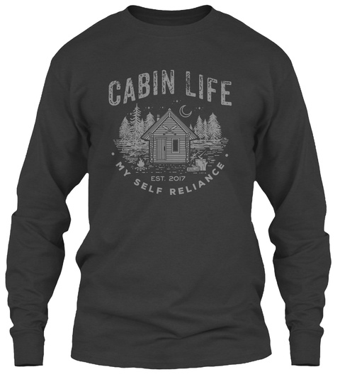 Cabin Life Est 2017 My Self Reliance Dark Heather T-Shirt Front