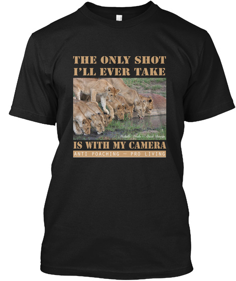 Anti Poaching ~ Lions Drinking Black T-Shirt Front