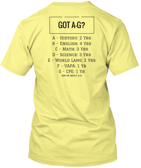 Got A G? Lemon Yellow  T-Shirt Back