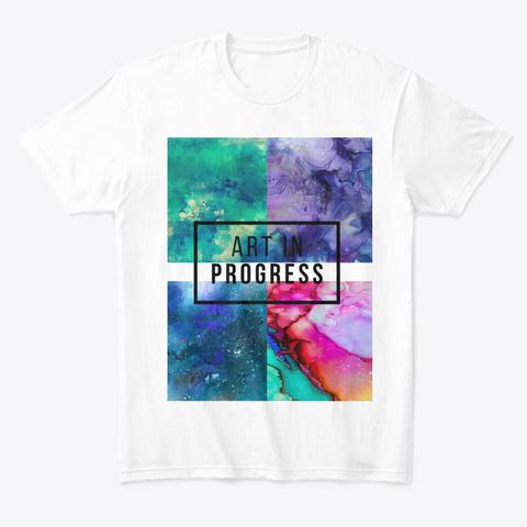 Art In Progress 2.0 White T-Shirt Front