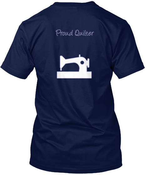 Proud Quilter Navy T-Shirt Back
