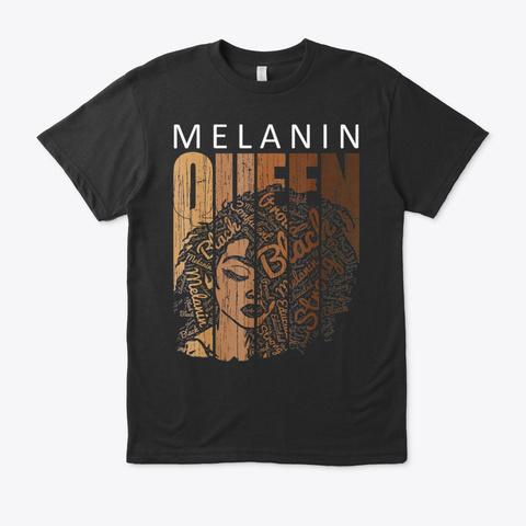 Melanin Queen Tee African American Black T-Shirt Front