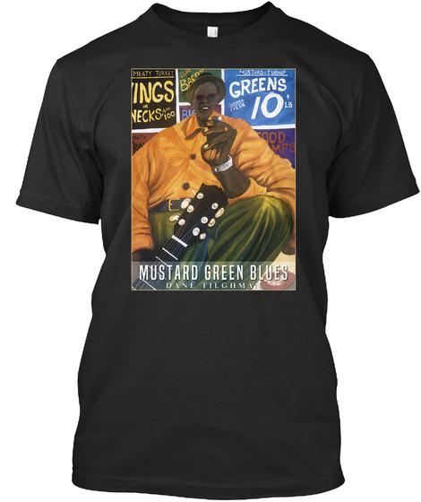 Mustard Green Blues Greens Dane Tilgma 10 Black T-Shirt Front