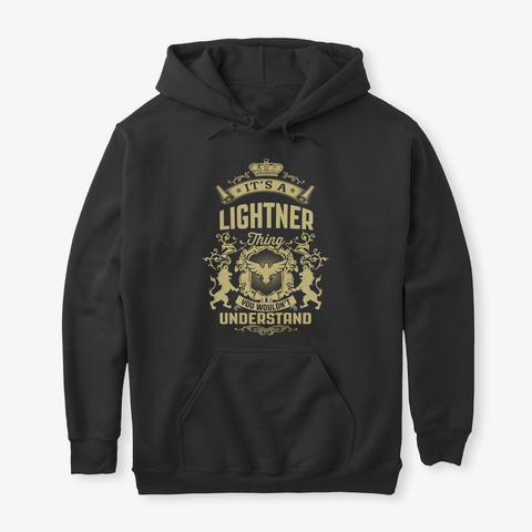 It's A Lightner Thing Black T-Shirt Front