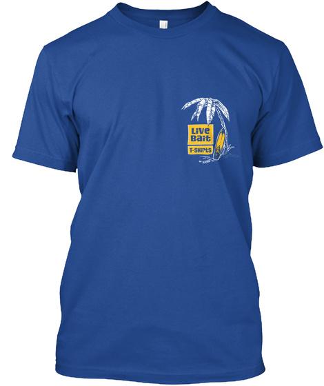 Live Bait T Shirts Deep Royal T-Shirt Front