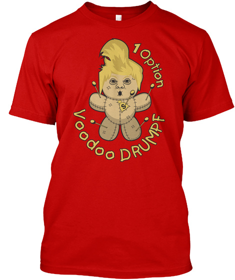 Drumpf Voodoo Doll Tee Classic Red T-Shirt Front