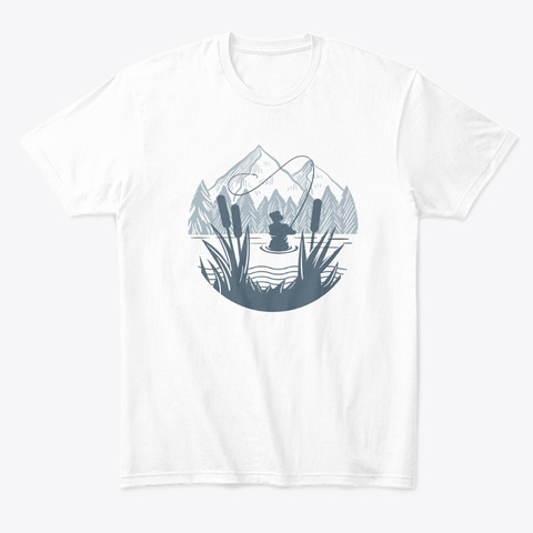 Fishing In The Reeds On Mountains Lakes White T-Shirt Front