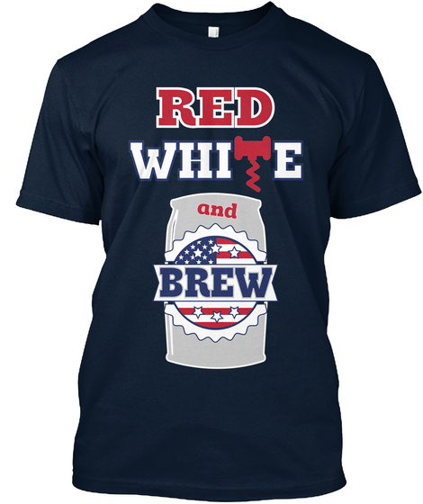 Red White And Brew New Navy T-Shirt Front