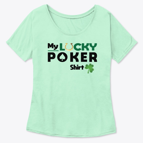 My Lucky Poker Shirt (Light) Mint  T-Shirt Front