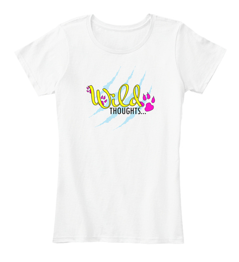 Wild Thoughts White T-Shirt Front