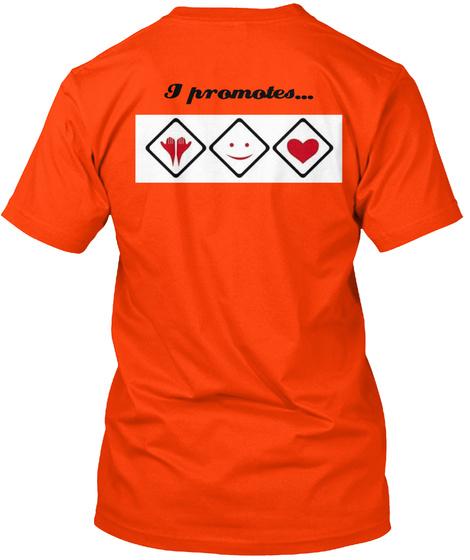 I Promotes... Orange T-Shirt Back