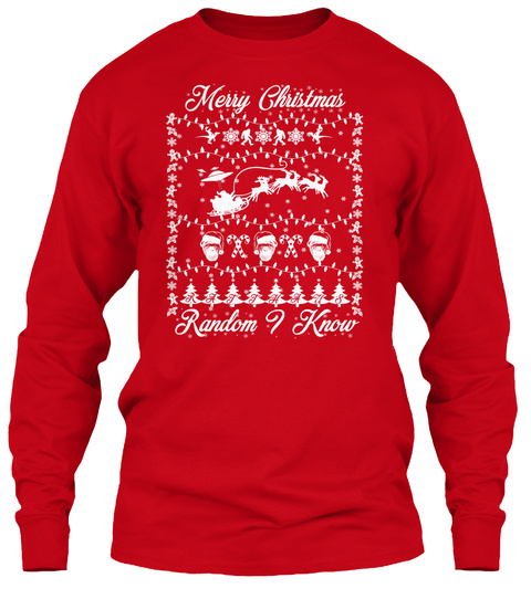 Ugly Sweater, Shirts, And Mugs For All! Red Long Sleeve T-Shirt Front