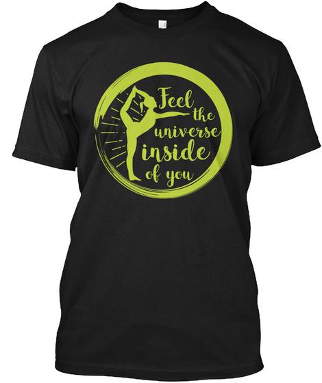 Yoga Shirt Feel The Universe Inside Of Black T-Shirt Front