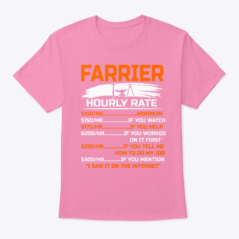 Funny Farrier Hourly Rate Minium If You Pink T-Shirt Front