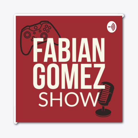 Fabian Gomez Show Sticker Standard T-Shirt Front